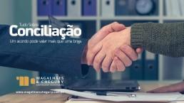 https://www.magalhaeschegury.com.br/wp-content/uploads/2018/09/eBook-Tudo-sobre-Conciliação-Um-acordo-pode-valer-mais-do-que-uma-briga.jpg